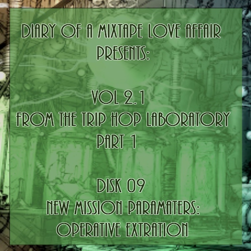 033: Mission: Extract Agency's Femme Fatale  [From The Trip-Hop Laboratory - Part 1: Disk 9]