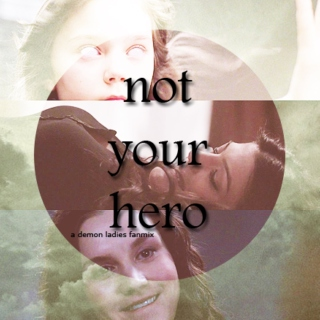 Not Your Hero