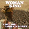 woman king; anything for the crown
