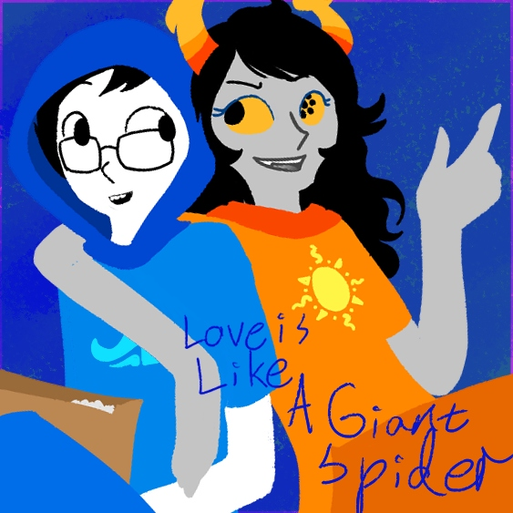 Love is like a giant spider