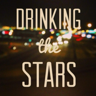 Drinking The Stars