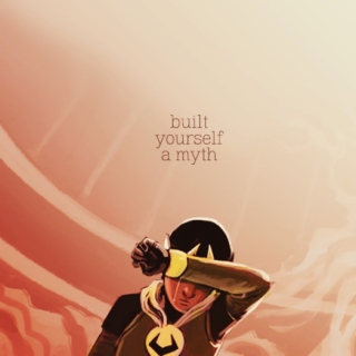 built yourself a myth