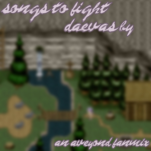 Songs to Fight Daevas By
