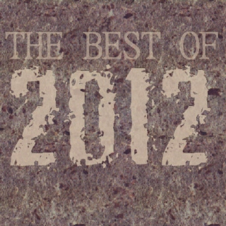 DarkSinistar Presents Best of 2012