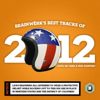 Brainwerk's Best Tracks of 2012 (Give or take a few months)