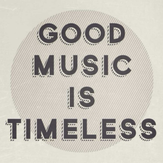 INDIE ROCK | Good Music Is Timeless