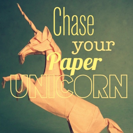 Chase your Paper Unicorn
