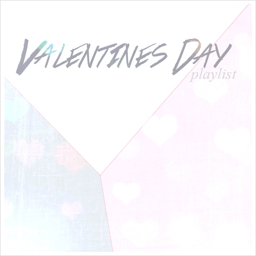 John's Valentine Playlist