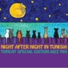 TomCat Special Edition Jazz Mix: Night After Night In Tunisia