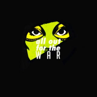 all out for the war ( GAMORA )