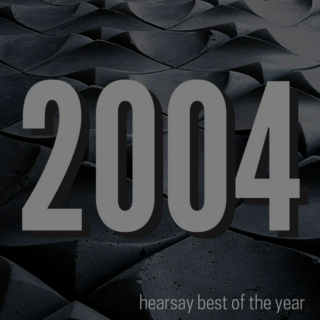 hearsay best of 2004