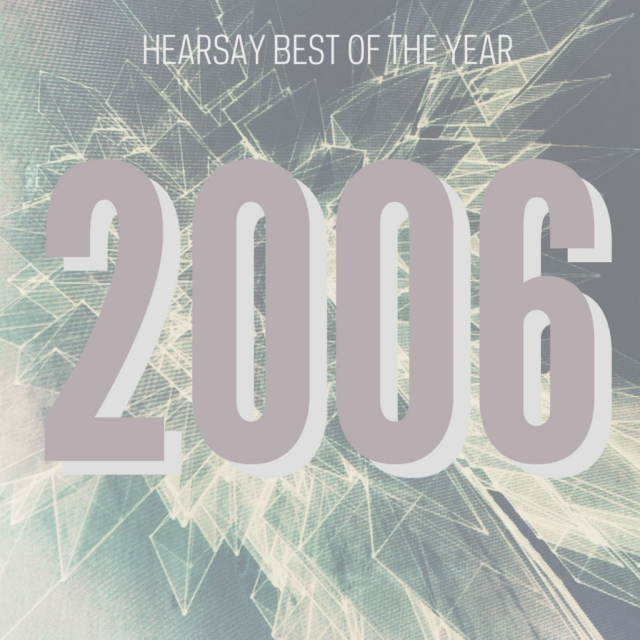 hearsay best of 2006