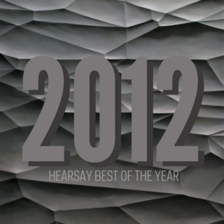 hearsay best of 2012