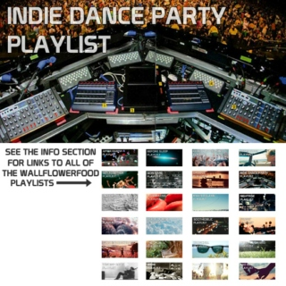 Indie Dance Party Playlist - An Alternative and Indie Dance Party Playlist