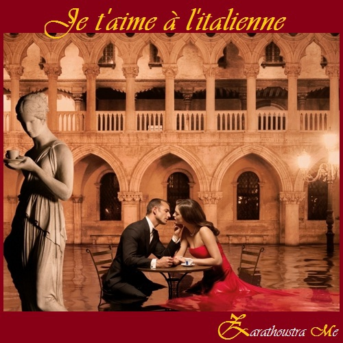 Je T'aime A L'Italienne !