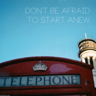 don't be afraid to start anew