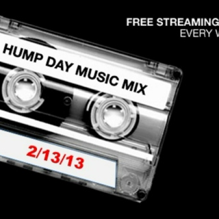 Hump Day Mix - 2/13/13