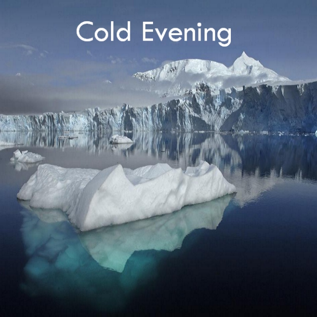 Cold Evening