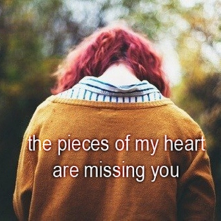 the pieces of my heart are missing you