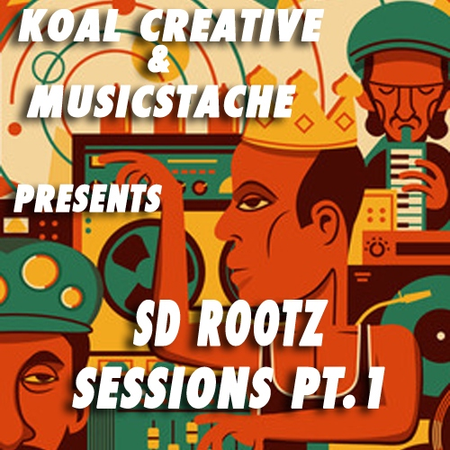 SD RootZ Sessions Pt.1