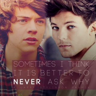 Sometimes I Think Its Better to Never Ask Why