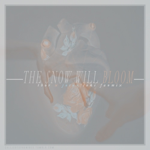 The Snow Will Bloom