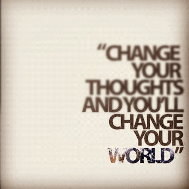 Change your Thoughts and You'll change your World (Vol. 1)