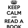 Keep calm, listen to music & read a book!