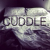 Sleep and cuddle with me.