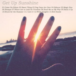 Get up Sunshine
