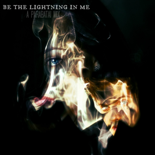 Be The Lightning In Me | a parabatai mix
