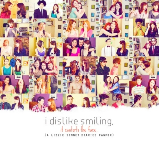 i dislike smiling. (a lizzie bennet diaries fanmix)