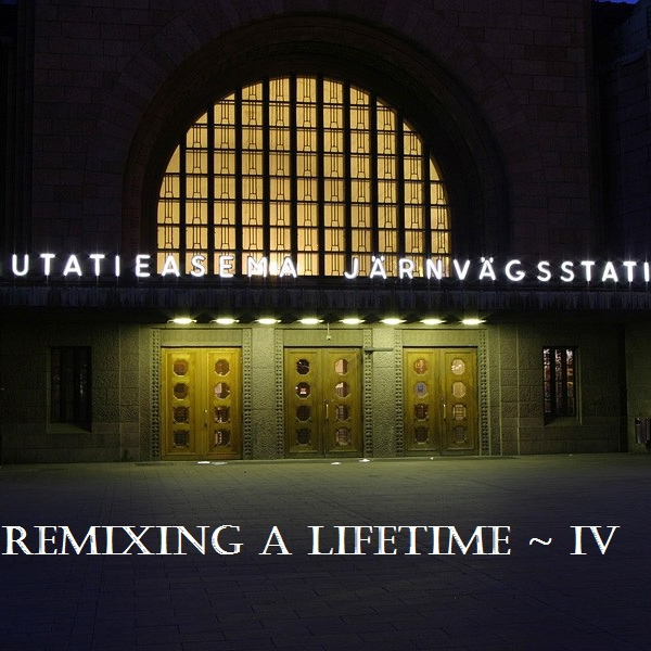 Remixing A Lifetime 4