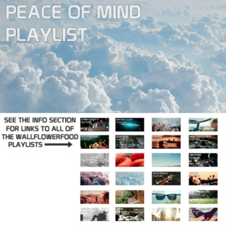 Peace of Mind Playlist - A Dreamwave, Chillwave, and Indie Electronic Playlist