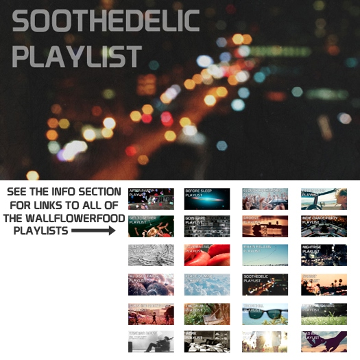 Soothedelic Playlist - A Garage, Instrumental, and Electronica Playlist