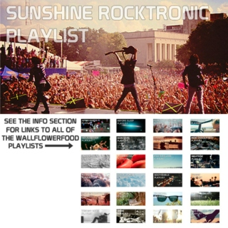 Sunshine Rocktronic Playlist - An Indietronica, Live Electronic, and Electro Pop Playlist