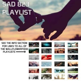 Sad 823 Playlist - An Indie Dance & Electro Pop Playlist