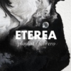 ETEREA PLAYLIST // febrero
