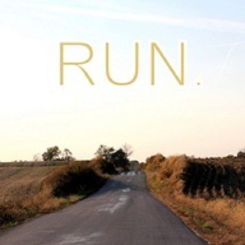 Every chance we get, We run.