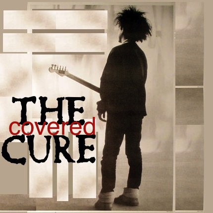 the cure: covered