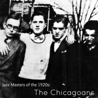 Jazz Masters of the 1920s: The Chicagoans