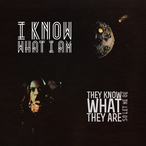 i know what i am
