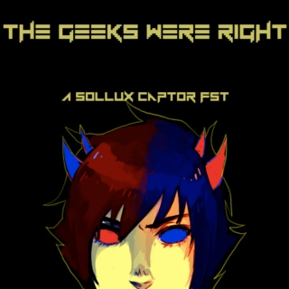 The Geeks Were Right: A Sollux Captor FST