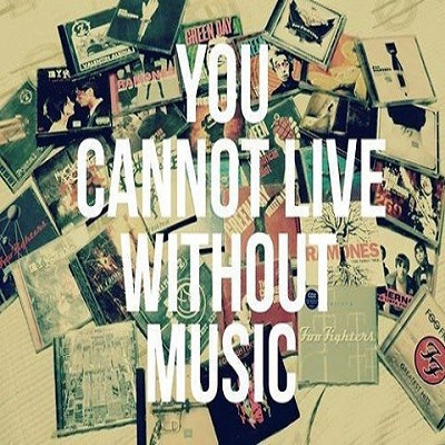 You can't live without Music! ♡