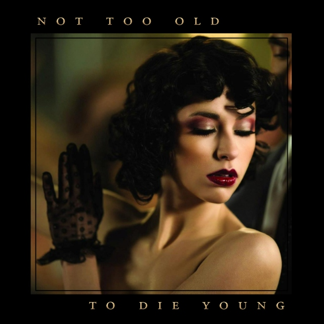 Not Too Old to Die Young