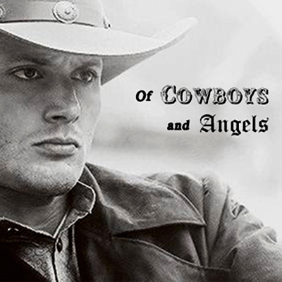Of Cowboys and Angels