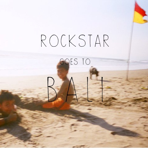 Bandwagon Recommends - Rockstar (by Soon Lee) goes to Bali!