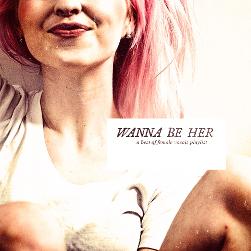 wanna be her