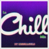 Le CHILL Mix