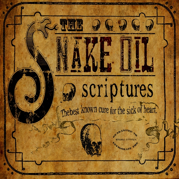 The Snake Oil Scriptures